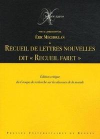 """Eric Méchoulan - Recueil de lettres nouvelles dit """"Recueil Faret""""."""