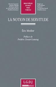 Eric Meiller - La notion de servitude.