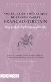Eric Mélac et Françoise Robin - Vocabulaire thématique de langue parlée français-tibétain.
