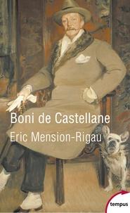Boni de Castellane - Eric Mension-Rigau |