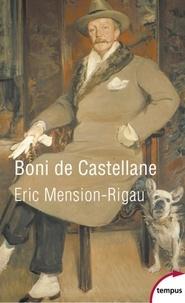 Eric Mension-Rigau - Boni de Castellane.