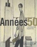 Eric Mercier - Années 1950, l'alternative figurative.