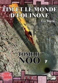 Openwetlab.it Tim et le monde d'Equinoxe - Tome 2, Noo Image