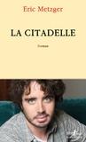Eric Metzger - La Citadelle.