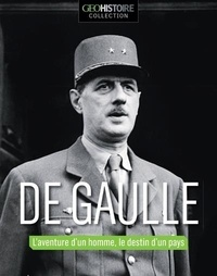 Eric Meyer - De Gaulle - L'aventure d'un homme, le destin d'un pays.