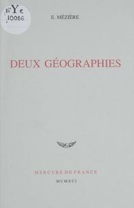 Eric Mézière - Deux géographies.
