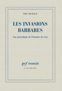 Galabria.be Les invasions barbares - Une généalogie de l'histoire de l'art Image
