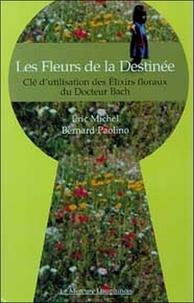 Deedr.fr Les Fleurs de la Destinée - Clé d'utilisation des Elixirs floraux du Docteur Bach Image