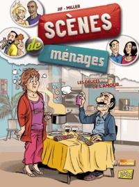 Eric Miller et  Jif - Scènes de ménages Tome 2 : Les délices de l'amour....