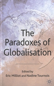 Eric Milliot et Nadine Tournois - The Paradoxes Of The Globalisation.