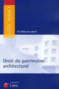 Eric Mirieu de Labarre - Droit du patrimoine architectural.