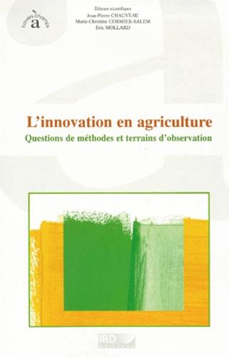 L'INNOVATION EN AGRICULTURE. Questions de méthodes et terrains d'observation