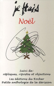 Eric Momus - Je hais Noël.