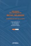 Eric Mondielli et François Vialla - Mélanges en l'honneur de Michel Bélanger - Modernité du droit de la santé.
