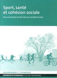 Eric Monnin et Gilles Ferréol - Sport, santé et cohésion sociale.
