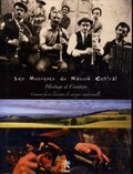 Eric Montbel et André Ricros - Les musiques du Massif Central : héritage et création - Comment furent réinventés les musiques traditionnelles.