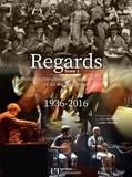 Eric Montbel et André Ricros - Regards - Tome 2, Photographies des musiciens d'Auvergne et du Massif Central 1936-2016.