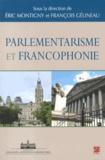 Eric Montigny et François Gélineau - Parlementarisme et francophonie.