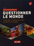 Eric Montigny - Questionner le monde - La matière, le monde du vivant, les objets techniques.
