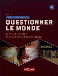 Eric Montigny - Questionner le monde - Le temps, l'espace et les organisations du monde.