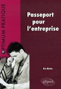 Eric Motte - Passeport pour l'entreprise.