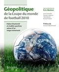 Eric Mottet - Géopolitique de la coupe du monde de football 2010.