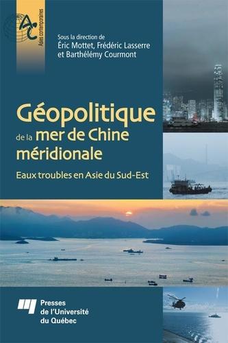 Géopolitique de la mer de Chine méridionale. Eaux troubles en Asie du Sud-Est