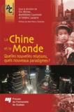 Eric Mottet et Barthélémy Courmont - La Chine et le monde - Quelles nouvelles relations, quels nouveaux paradigmes ?.