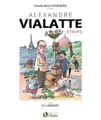 Eric Mouzat et Claude-Henri Fournerie - Alexandre Vialatte - Strips.