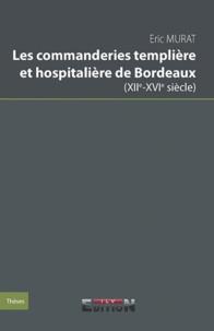Histoiresdenlire.be Les commanderies templière et hospitalière de Bordeaux (XIIe-XVIe siècle) Image