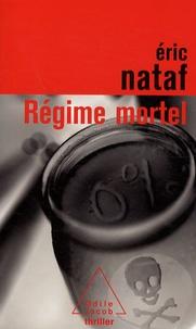 Eric Nataf - Régime mortel.