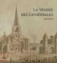 La Vendée des cathédrales - 1317-2017.pdf