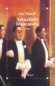 Eric Neuhoff - Actualités françaises.