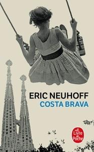 Eric Neuhoff - Costa Brava.