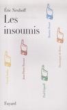 Eric Neuhoff - Les Insoumis.