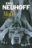 Eric Neuhoff - Mufle.