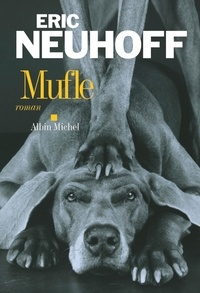 Eric Neuhoff et Eric Neuhoff - Mufle.