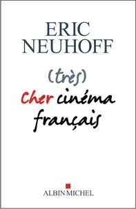 Téléchargement du fichier epub ebook (très) Cher cinéma français