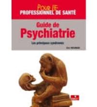 Eric Neuman - Guide de psychiatrie - Les principaux syndromes.