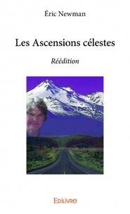 Eric Newman - Les ascensions célestes.