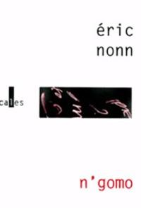 Eric Nonn - N'gomo.