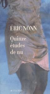 Eric Nonn - Quinze études de nu.