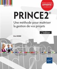 Eric Norie - Prince2 - Une méthode pour maîtriser la gestion de vos projets.