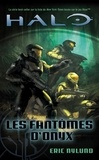 Eric Nylund - Halo Tome 4 : Les fantômes d'Onyx.
