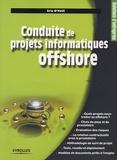 Eric O'Neill - Conduite de projets informatiques offshore.