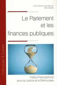 Eric Oliva - Le parlement et les finances publiques.
