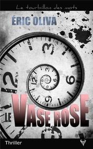 Eric Oliva - Le vase rose.