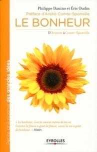 Eric Oudin et Philippe Danino - Le bonheur.