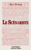 Eric OUMER - Le Scénariste.