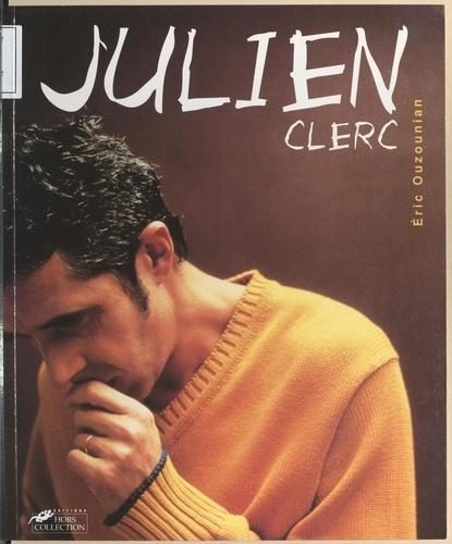 Julien Clerc. 30 ans de chansons
